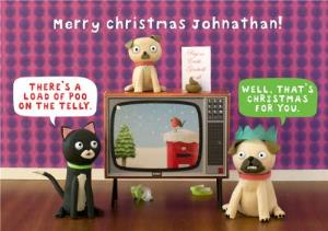 Greeting Cards - Cartoon There's A Load Of Poo On The Telly Personalised Merry Christmas Card - Image 1