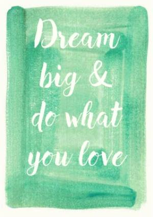 Greeting Cards - Dream Big And Do What You Love Personalised Greetings Card - Image 1