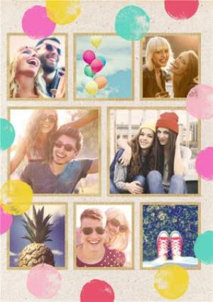 Greeting Cards - Colourful Spots Personalised Multi-Photo Happy Birthday Card - Image 1