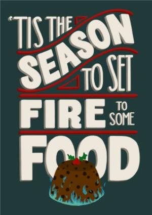 Greeting Cards - Christmas Card - Tis The Season - Food - Fire - Typography - Image 1
