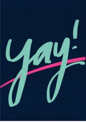 Greeting Cards - Female birthday card - typographic - yay - Image 1
