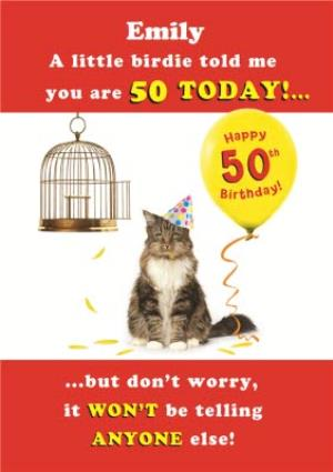 Greeting Cards - A Little Birdie Told Me Personalised Happy 50th Birthday Card - Image 1