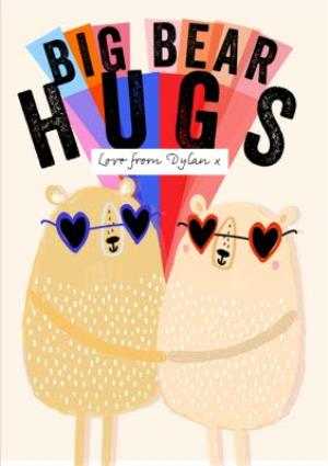 Greeting Cards - Big Bear Hugs Personalised Card - Image 1