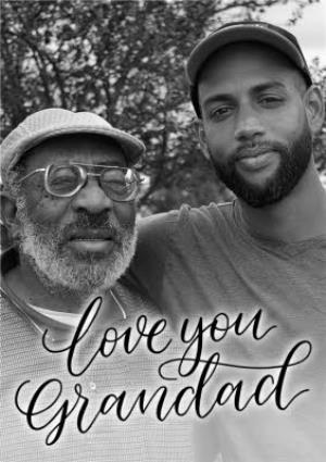 Greeting Cards - Black Script Lettering Love You Grandad Photo Card - Image 1