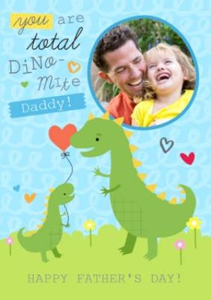 Greeting Cards - You Are Total Dino-Mite Personalised Photo Upload Happy Father's Day Card - Image 1