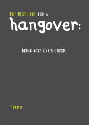 Greeting Cards - Best Cure For A Hangover Personalised Text Birthday Card - Image 1