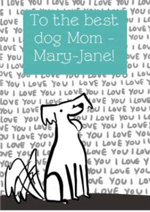 Greeting Cards - Best Dog Mum Personalised Card - Image 1
