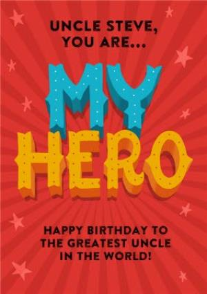 You Are My Hero Personalised Birthday Card For Uncle