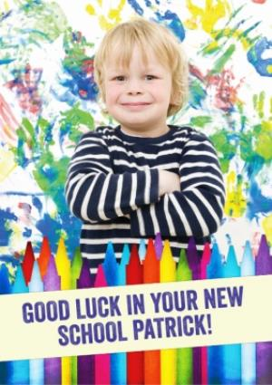 Greeting Cards - Colourful Crayons And Handprints Personalised Photo Upload Good Luck In Your New School Card - Image 1