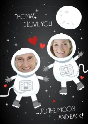 I Love You To The Moon And Back A Cute Photo Valentine S Day Card