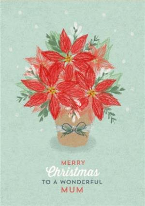 Greeting Cards - Christmas Card - Merry Christmas - Wonderful Mum - Poinsettia - Image 1