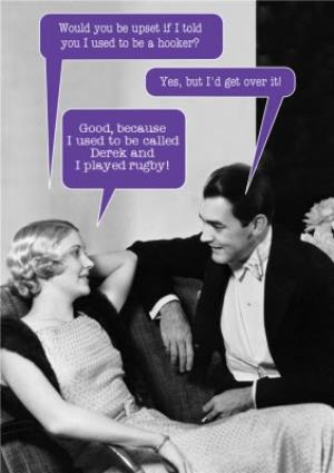 Greeting Cards - Captioned Would You Be Upset If I... Funny Personalised Card - Image 1