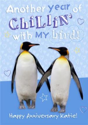 Greeting Cards - Another Year Of Chillin' With My Bird Personalised Happy Anniversary Card - Image 1