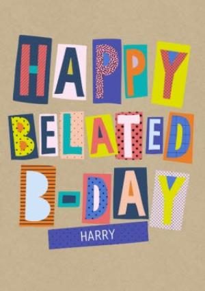 Greeting Cards - Colourful Block Letters Happy Belated Birthday Card - Image 1