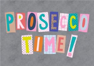 Greeting Cards - Colourful Block Letters Prosecco Time Card - Image 1
