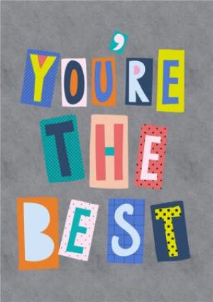 Greeting Cards - Colourful Block Letters Youre The Best Card - Image 1