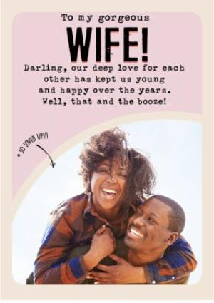 Greeting Cards - Female anniversary card - Wife - photo upload - funny - booze - alcohol - Image 1