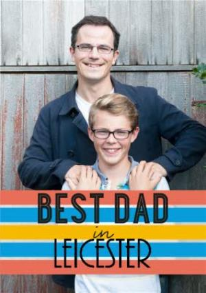Greeting Cards - Best Dad In Personalised Place Photo Card - Image 1