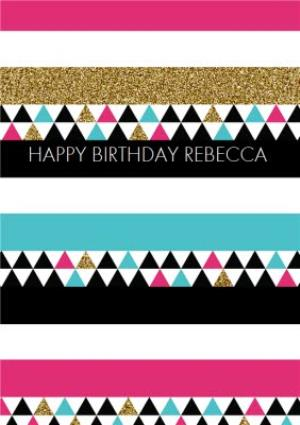 Greeting Cards - Triangles And Stripes Personalised Happy Birthday Card - Image 1