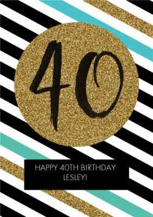 Greeting Cards - Diagonal Stripes Personalised Happy 40th Birthday Card - Image 1