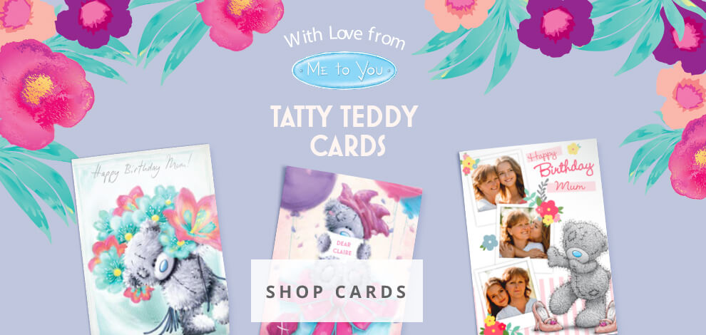 Tatty Teddy Birthday Day cards